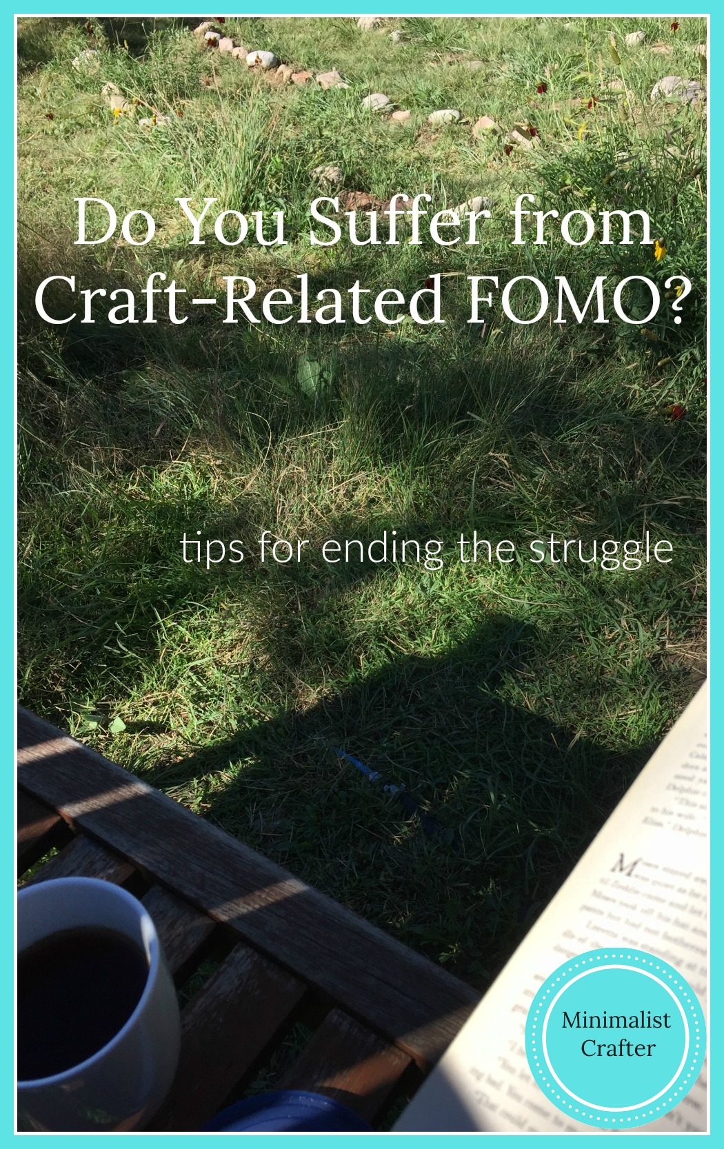 Do you have craft-related FOMO? Here are some tips for how to deal with it.