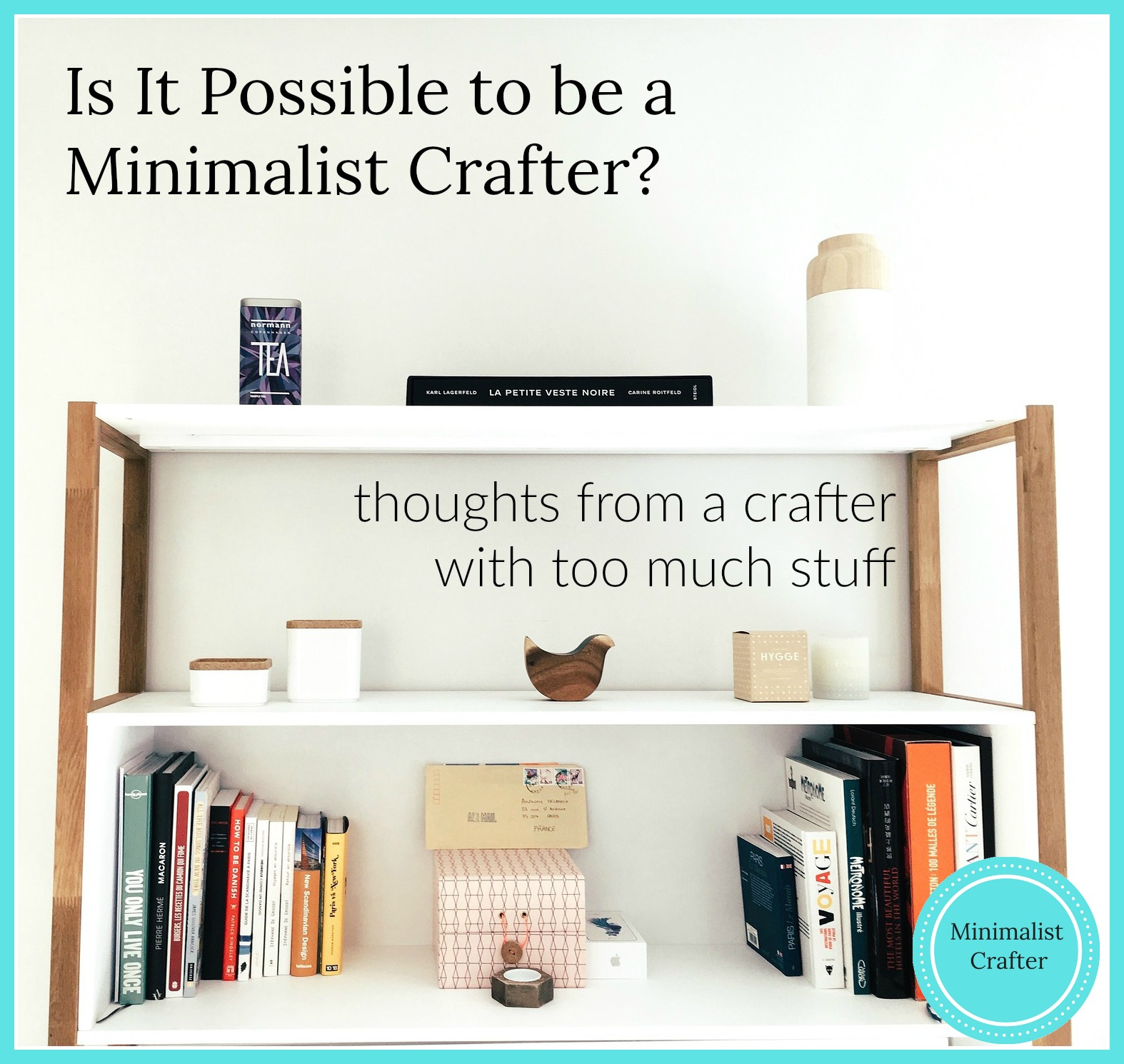 minimalist crafter thoughts