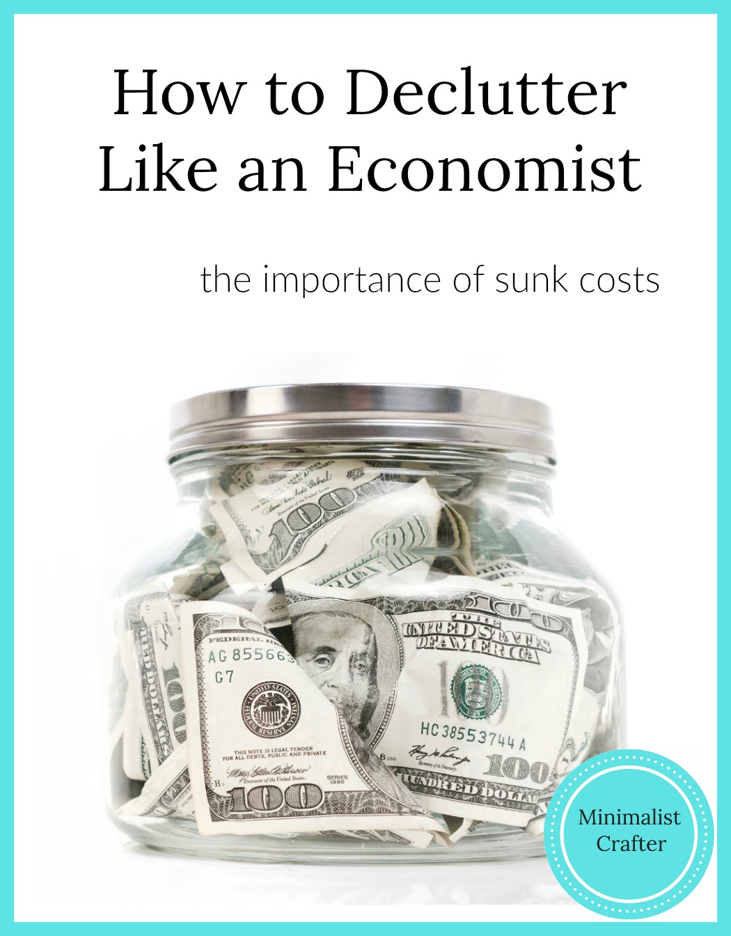 sunk costs and how to declutter like an economist.