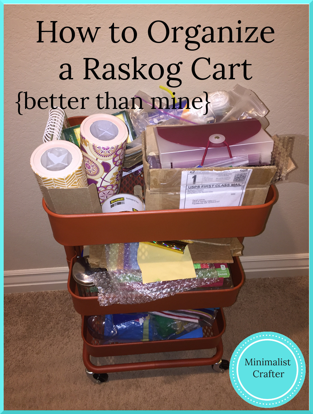 how to organize a raskog cart to hold craft supplies